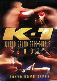 K-1 2002 World Grand Prix Finals DVD