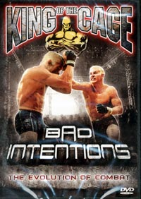 King Of The Cage Bad Intentions