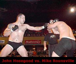 John Hosegood vs. Mike Rounsville