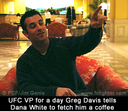 UFC VP for a day Greg Davis